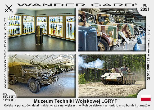 """Muzeum Techniki Wojskowej """"GRYF"""""""