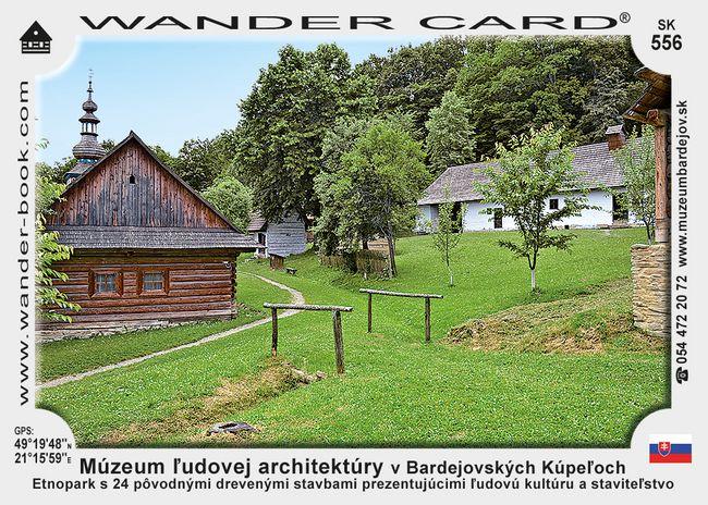 Múzeum ľudovej architektúry v Bardejovskych Kúpeloch