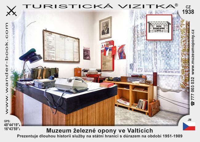 Muzeum železné opony ve Valticích