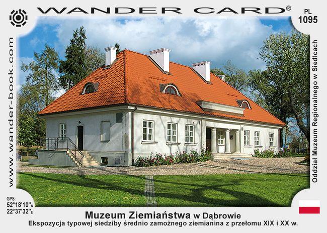 Muzeum Ziemiaństwa w Dąbrowie