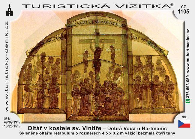 Oltář v kost. sv. Vin.v Dobré Vodě u Hart.