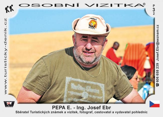 Ing. Josef Ebr – Pepa E.