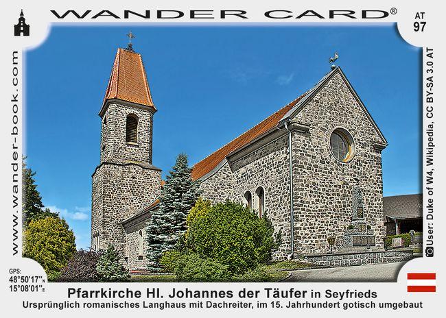 Pfarrkirche Hl. Johannes der Täufer in Seyfrieds