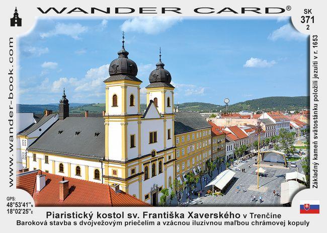 Piaristický kostol sv. Františka Xaverského v Trenčíne