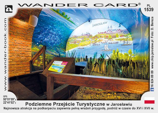 Podziemne Przejście Turystyczne w Jarosławiu