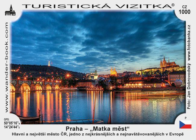 "Praha – ""Matka měst"""