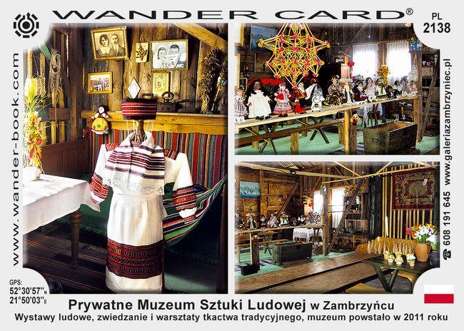 Prywatne Muzeum Sztuki Ludowej w Zambrzyńcu