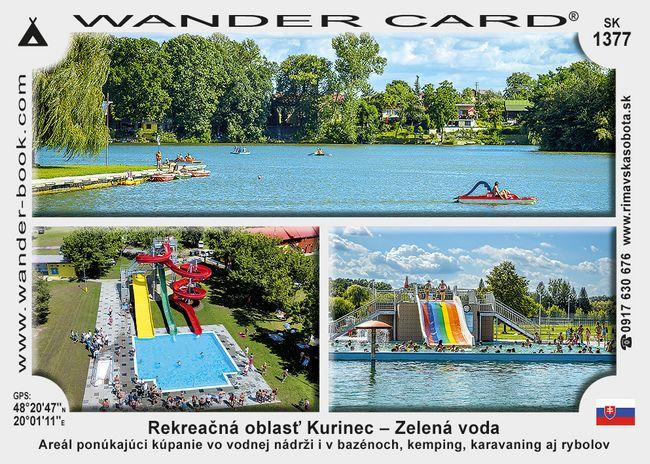 Rekreačná oblasť Kurinec - Zelená voda