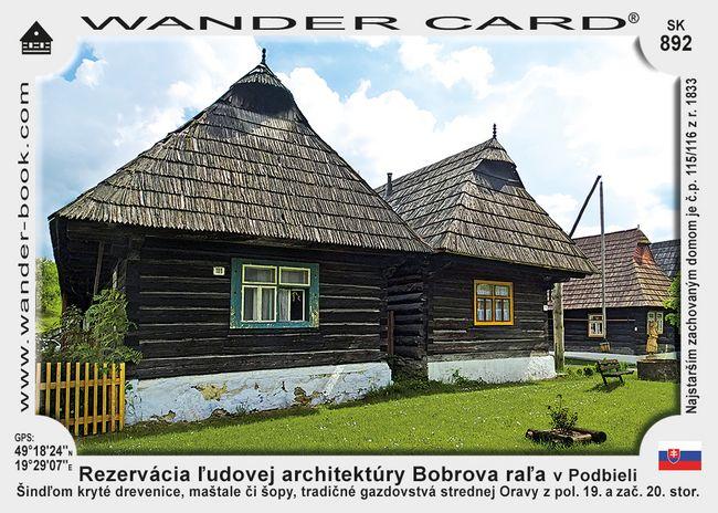Rezervácia ľudovej architektúry Bobrova raľa v Podbieli