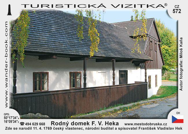 Rodný domek F. V. Heka
