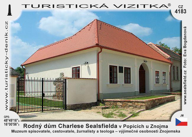 Rodný dům Charlese Sealsfielda v Popicích u Znojma