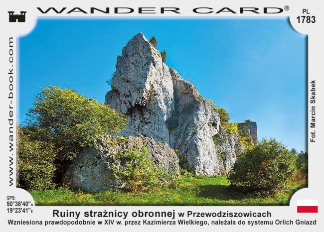 Ruiny strażnicy obronnej w Przewodziszowicach