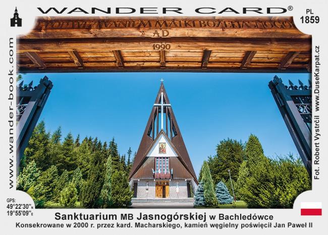 Sanktuarium Matki Bożej Jasnogórskiej w Bachledówce