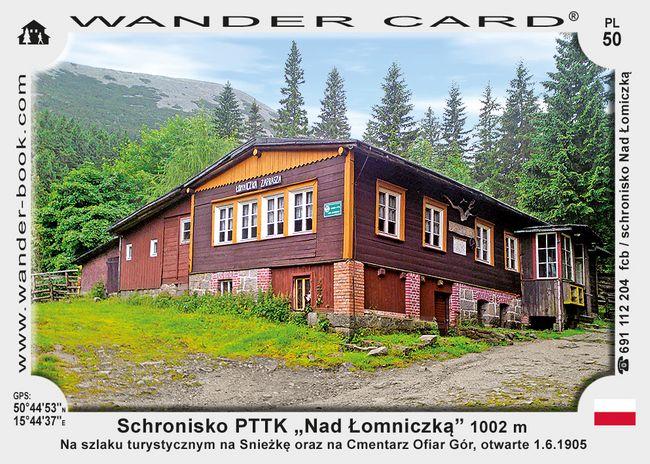 """Schronisko PTTK """"Nad Łomniczką"""""""