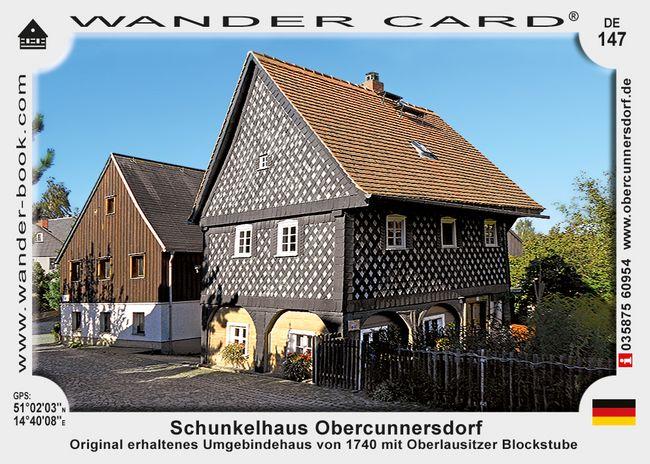 Schunkelhaus Obercunnersdorf
