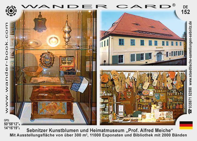 """Sebnitzer Kunstblumen und Heimatmuseum """"Prof. Alfred Meiche"""""""