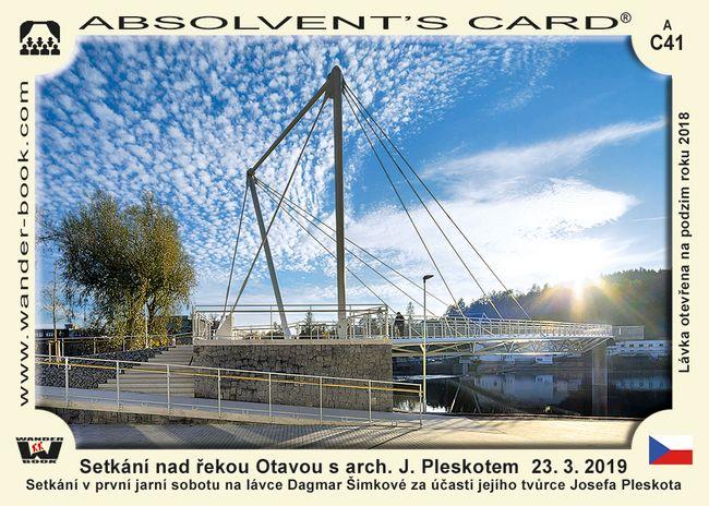 Setkání nad řekou Otavou s arch. J. Pleskotem  23. 3. 2019