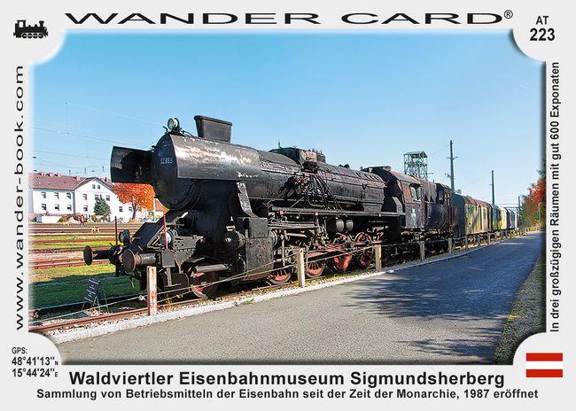 Waldviertler Eisenbahnmuseum Sigmundsherberg