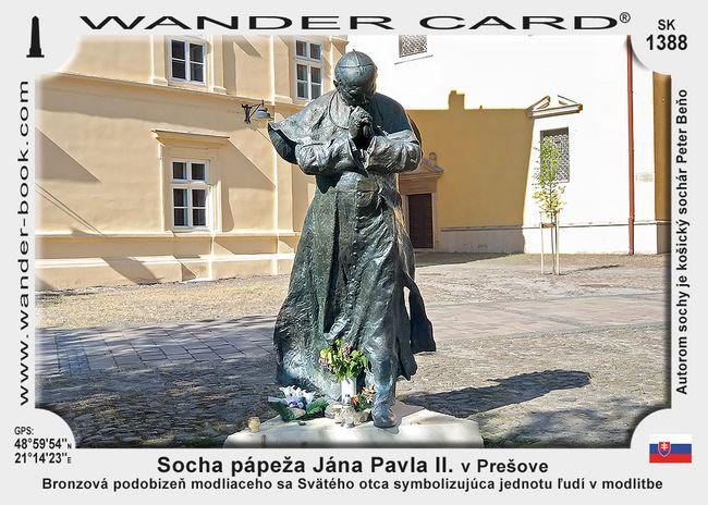 Socha pápeža Jána Pavla II. v Prešove