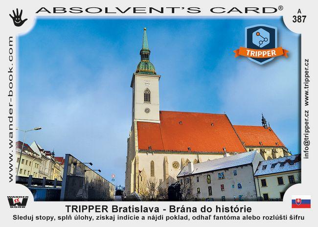 TRIPPER Bratislava – Brána do histórie