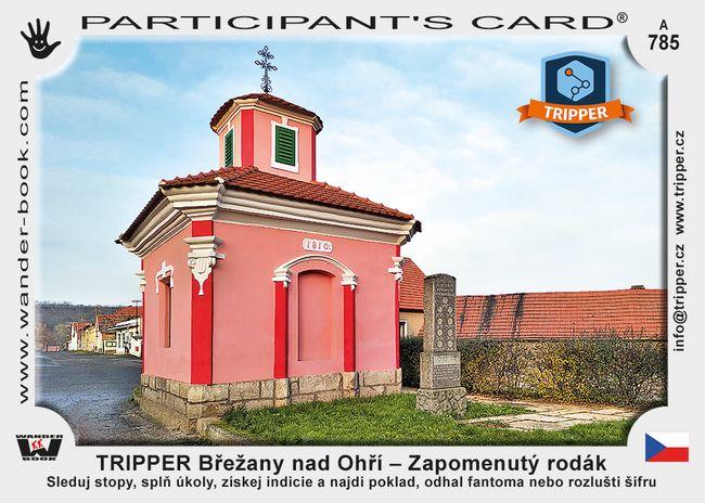 TRIPPER Břežany nad Ohří – Zapomenutý rodák