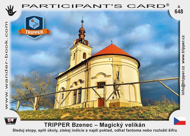 TRIPPER Bzenec – Magický velikán