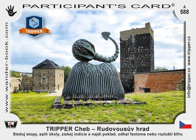TRIPPER Cheb – Rudovousův hrad