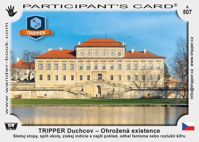 TRIPPER Duchcov – Ohrožená existence