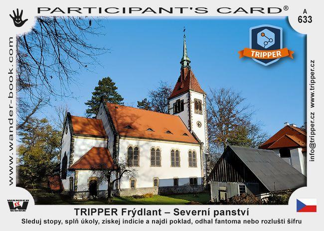 TRIPPER Frýdlant – Severní panství