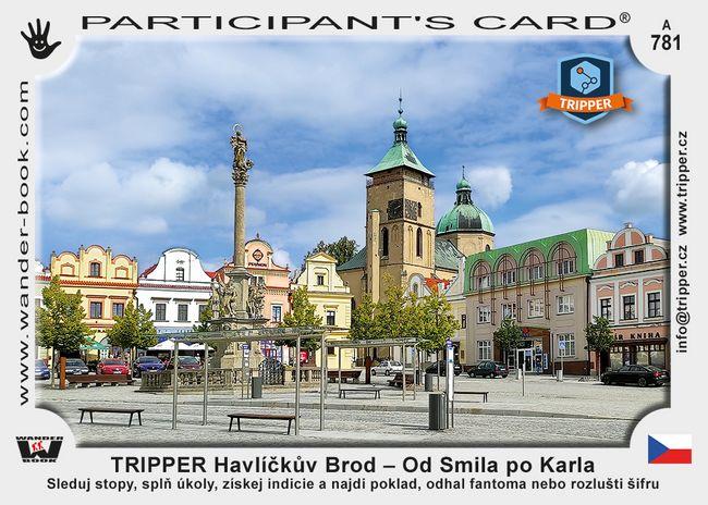TRIPPER Havlíčkův Brod – Od Smila po Karla