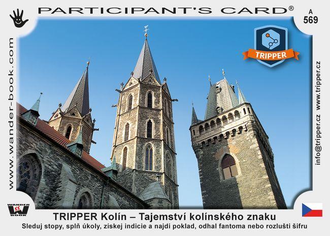 TRIPPER Kolín – Tajemství kolínského znaku