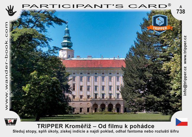 TRIPPER Kroměříž – Od filmu k pohádce