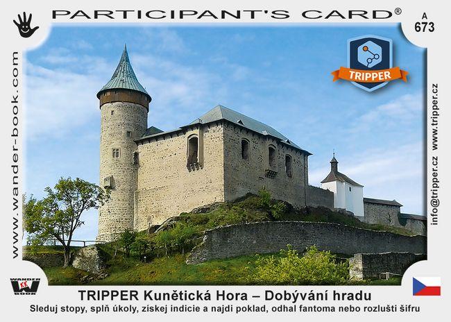 TRIPPER Kunětická Hora – Dobývání hradu