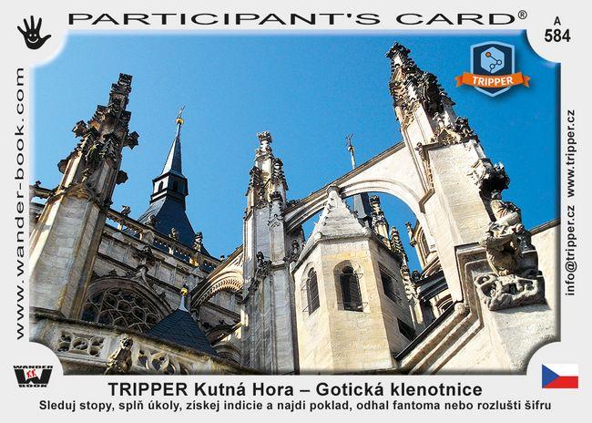 TRIPPER Kutná Hora – Gotická klenotnice
