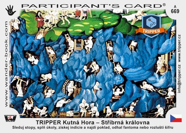TRIPPER Kutná Hora – Stříbrná královna