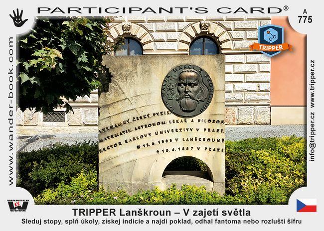 TRIPPER Lanškroun – V zajetí světla