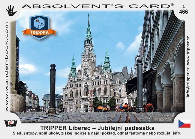 TRIPPER Liberec – Jubilejní padesátka