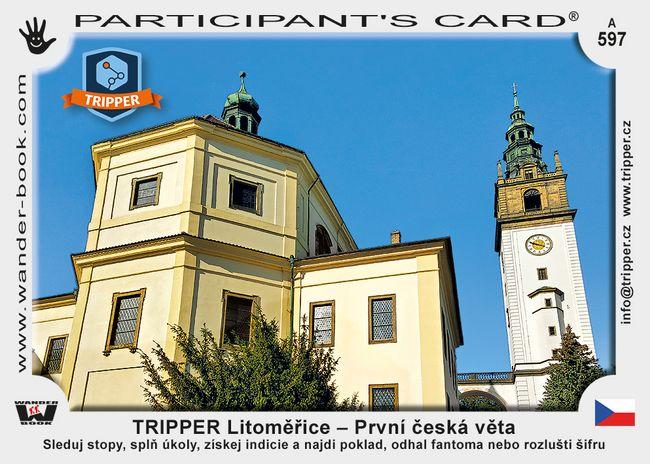 TRIPPER Litoměřice – První česká věta