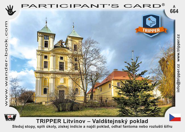 TRIPPER Litvínov – Valdštejnský poklad