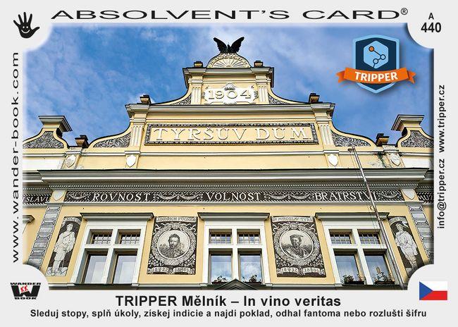 TRIPPER Mělník – In vino veritas