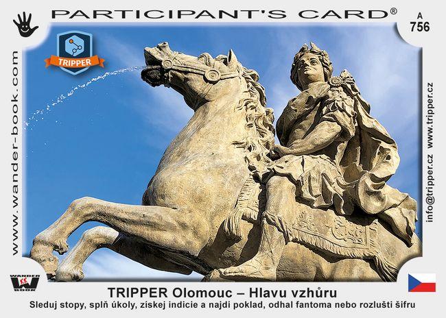 TRIPPER Olomouc – Hlavu vzhůru