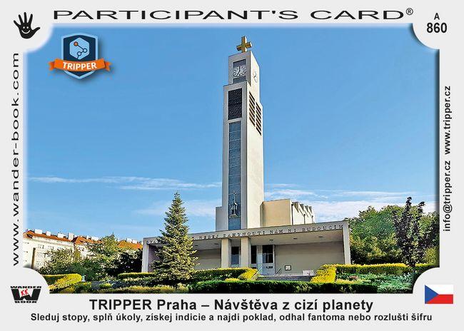 TRIPPER Praha – Návštěva z cizí planety