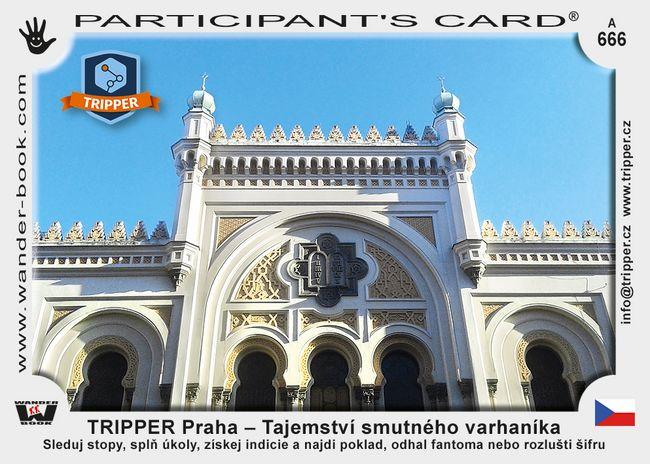 TRIPPER Praha – Tajemství smutného varhaníka
