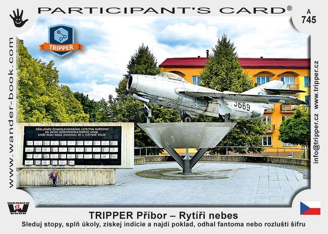 TRIPPER Příbor – Rytíři nebes