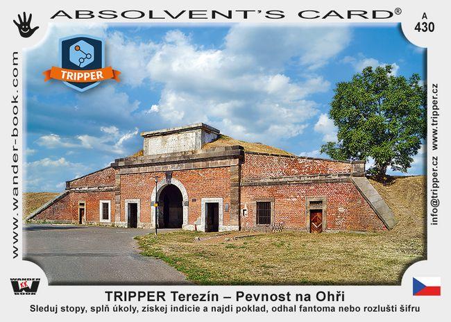 TRIPPER Terezín – Pevnost na Ohři
