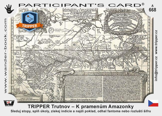 TRIPPER Trutnov – K pramenům Amazonky