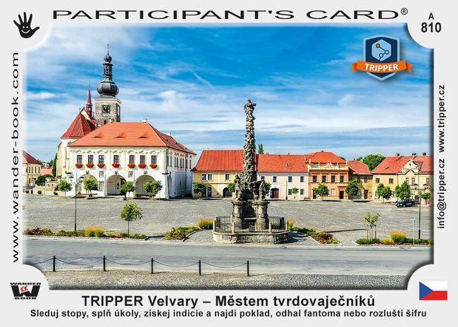 TRIPPER Velvary – Městem tvrdovaječníků