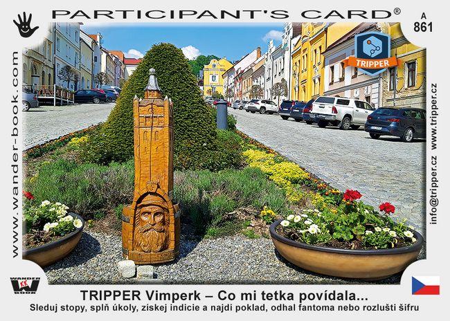 TRIPPER Vimperk – Co mi tetka povídala...