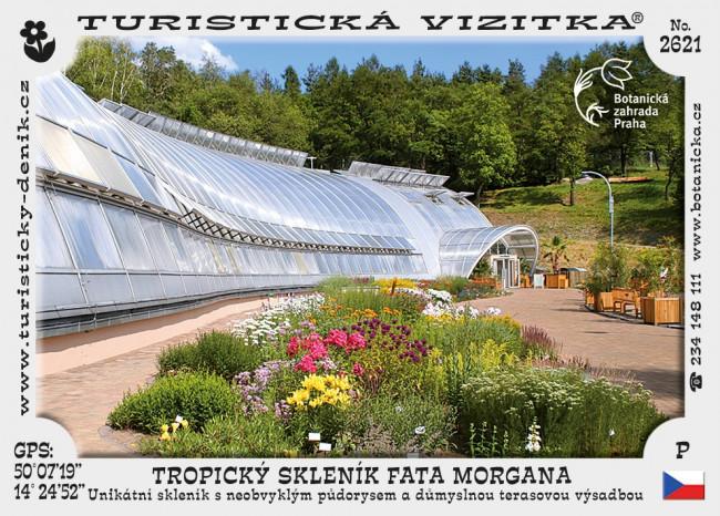 Tropický skleník Fata Morgana