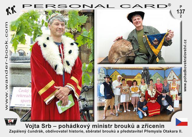 Vojta Srb – pohádkový ministr brouků a zřícenin